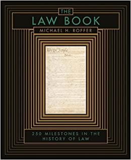 The Law Book: From Hammurabi to the International Criminal