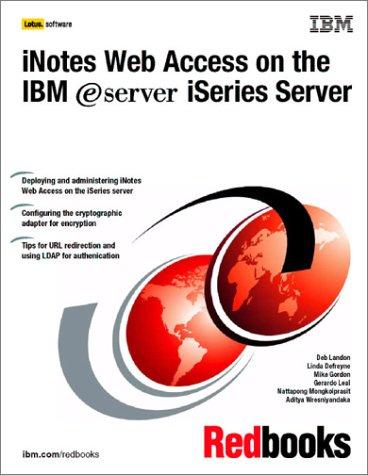 Inotes Web Access on the IBM Iseries Server (IBM Redbooks)