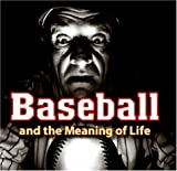 Baseball and the Meaning of Life, Josh Leventhal, 0896587126