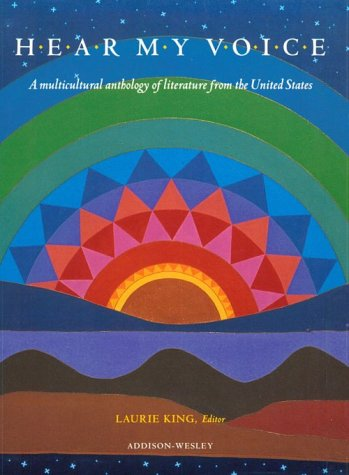 Hear My Voice: A Multicultural Anthology of Literature from The United States (Dale Seymour Multicultural) (NATL)