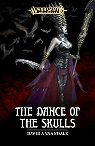 The Dance of the Skulls (Warhammer Age of Sigmar)