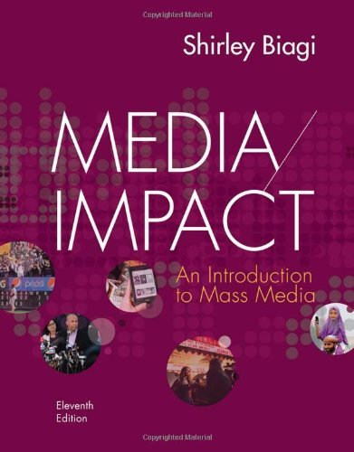 Media//Impact An Introduction to Mass Media