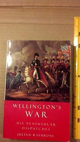 Wellington's War: His Peninsular Dispatches - Wellington Shopping Mall