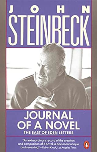 Journey of a Novel: The East of Eden Letters: John Steinbeck