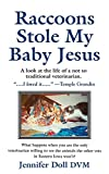 img - for Raccoons Stole My Baby Jesus book / textbook / text book
