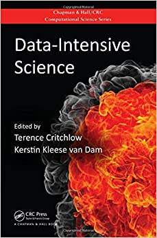 Data-Intensive Science (Chapman & Hall/CRC Computational Science)