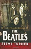 The Gospel According to the Beatles, Steve Turner, 0664229832