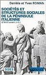 Sociétés et structures sociales de la péninsule italienne, 218-231 av J.-C. par Roman