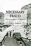 Necessary Fraud, Nancy J. Taniguchi, 0806128186