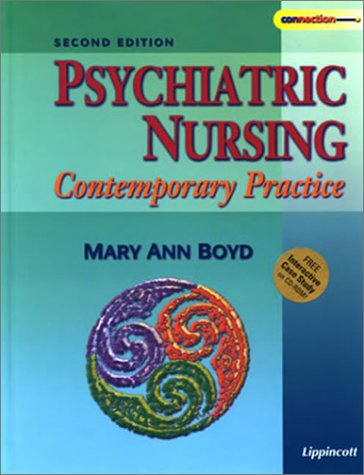 Psychiatric Nursing: Contemporary Practice, With Free CD-ROM