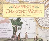 img - for Mapping a Changing World book / textbook / text book