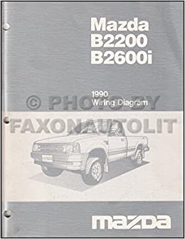 1990 mazda b2600i b2200 pickup truck wiring diagram manual original: mazda:  amazon com: books