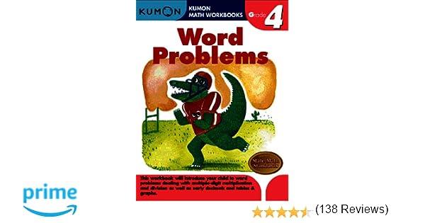 Word Problems Grade 4 (Kumon Math Workbooks): Kumon Publishing ...