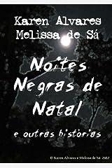Noites Negras de Natal e outras histórias eBook Kindle