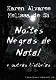 Noites Negras de Natal e outras histórias (Portuguese Edition)