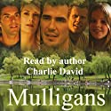 Mulligans Audiobook by Charlie David Narrated by Charlie David