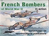 : French Bombers of World War II in action - Aircraft No. 189