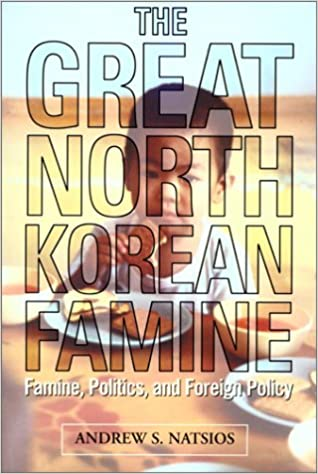 Afbeeldingsresultaat voor The Great North Korean Famine natsios