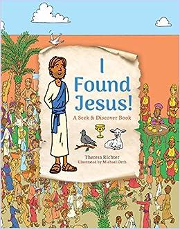 I Found Jesus!: A Seek & Discover Book