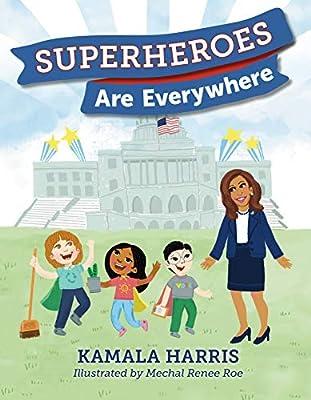 Superheroes Are Everywhere Harris Kamala Amazon Sg Books
