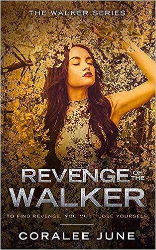 Revenge of the Walker (The Walker Series): Coralee June