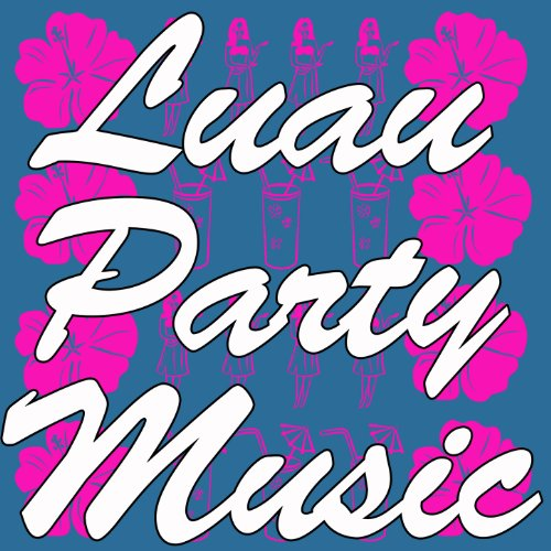Luau Party Music