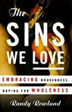 The Sins We Love, Randy Rowland, 0385497032