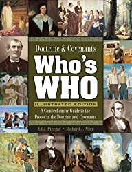 Doctrine & Covenants Who's Who Illustrated Edition