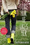 Download I Like Him, He Likes Her: Alice Alone; Simply Alice; Patiently Alice in PDF ePUB Free Online