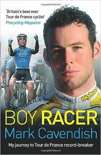 Boy Racer by Mark Cavendish (2009-06-04)