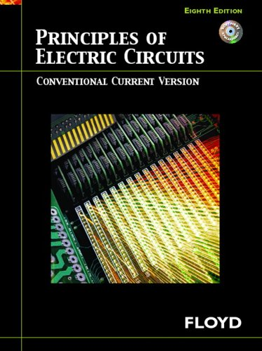 Principles of Electric Circuits: Conventional Current Version (8th Edition)