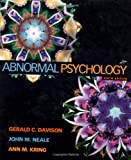 Abnormal Psychology, Davison, Gerald C. and Neale, John M., 047118120X