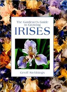 Irises: A Gardeners Encyclopedia