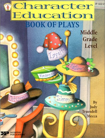 Character Education Book of Plays - Middle Grade Level PDF