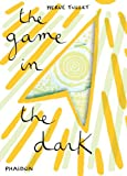 The Game in the Dark, Hervé Tullet, 0714864854