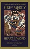 Fire of Mercy, Heart of the Word: Meditations on