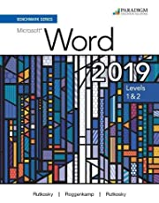 Benchmark Series: Microsoft Word 2019 Levels 1&2: Text + Review and Assessments Workbook