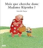 img - for Mais que cherche donc madame Kiproko? book / textbook / text book