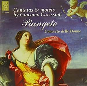 Piangete/Motet Exulta/Filia Sion/&