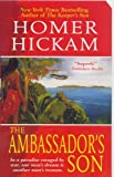 Front cover for the book The Ambassador's Son by Homer Hickam