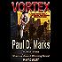 Vortex: A Mystery Crime Thriller