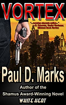 Vortex: A Mystery Crime Thriller by [Marks, Paul D.]