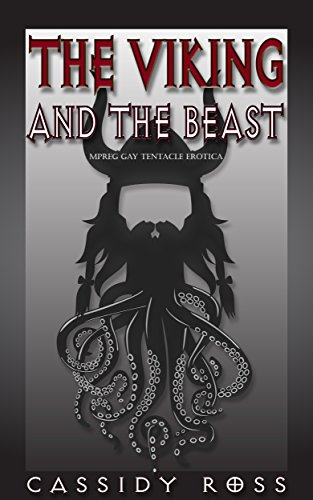 The Viking and the Beast: Mpreg Gay Tentacle Erotica