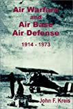 img - for Air Warfare and Air Base Air Defense 1914 - 1973 book / textbook / text book