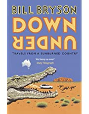 Down Under: Travels in a Sunburned Country
