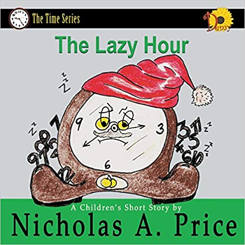 The Lazy Hour: The Time Series Book 2 por Nicholas A. Price epub