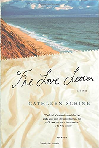 the love letter a novel cathleen schine 9780312426989 amazoncom books