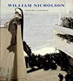 William Nicholson, Sanford Schwartz and William Nicholson, 0300095430