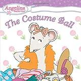 Angelina Ballerina: The Costume Ball