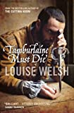 Tamburlaine must die by Louise Welsh front cover